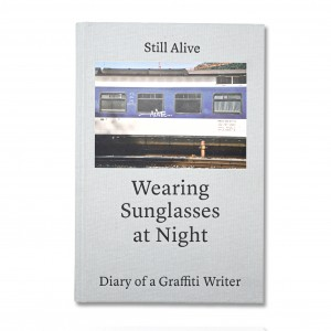 STILL ALIVE - Wearing Sunglasses at Night Book